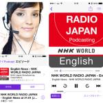 英語耳を鍛えるなら海外より国内ニュースを!NHKラジオジャパンのボッドキャストは超おすすめ